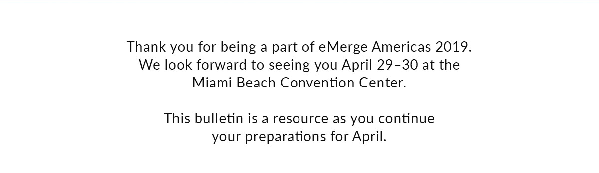 Thank you for being a part of eMerge Americas 2019