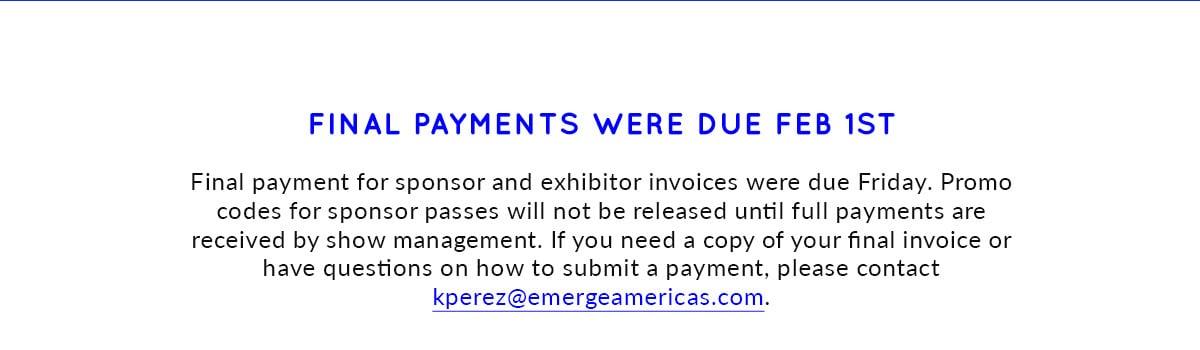 Final payments were due Feb 1st